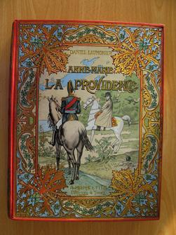 Anne-Marie La Providence, Épisode des guerres du Premier Empire, par Daniel Laumonier.