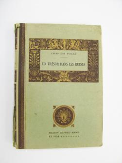 Un trésor dans les ruines, par Charles Foleÿ, illustrations de G. Dutriac.