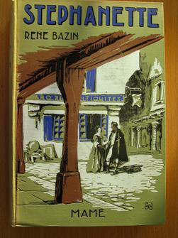 Stéphanette. René Bazin, de l'Académie française, illustrations de E. Vulliemin.