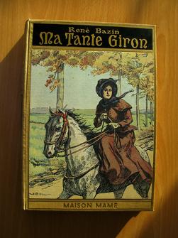 Ma tante Giron. René Bazin, de l'Académie française, illustrations de G. Dutriac.
