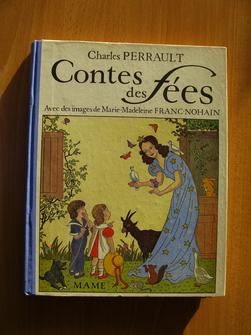 Contes des fées. Charles Perrault, avec des images de Marie-Madeleine Franc-Nohain.