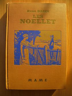 Les Noellet. René Bazin, de l'Académie française, illustration de G. Dutriac.