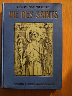 Vie des saints, Hagiographie, iconographie. Charles Ponsonailhe.