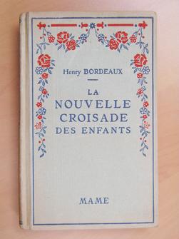 La Nouvelle Croisade des enfants. Henry Bordeaux, de l'Académie française, illustrations de F. Maillaud.