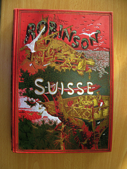 Le Robinson suisse, ou Histoire d'une famille suisse naufragée, par J.-R. Wyss, traduit de l'allemand par Frédéric Muller.