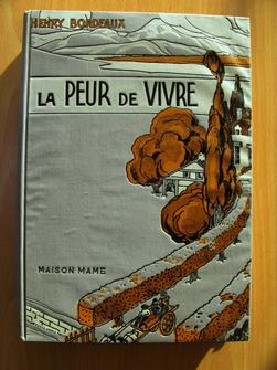 La Peur de vivre. Henry Bordeaux, de l'Académie française, illustrations d'Émile Beaume.